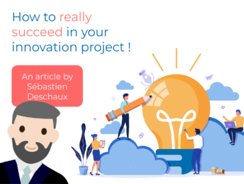 How to really succeed in your innovation project!