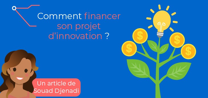 Comment financer son projet d'innovation