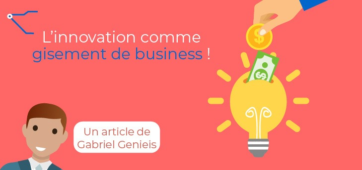 L'innovation comme gisement de business